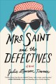 Go to record Mrs. Saint and the defectives : a novel
