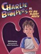 Go to record Charlie Bumpers vs. his big blabby mouth
