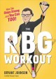 Go to record The RBG workout
