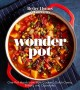 Go to record Wonder pot : [one-pot meals from slow cookers, dutch ovens...