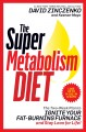 Go to record The super metabolism diet : the two-week plan to ignite yo...
