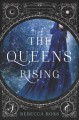 Go to record The queen's rising