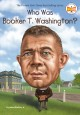 Go to record Who was Booker T. Washington?