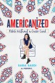 Go to record Americanized : rebel without a green card