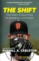 Go to record The shift : the next evolution in baseball thinking