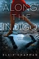 Go to record Along the Indigo