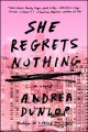 Go to record She regrets nothing : a novel