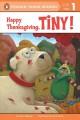 Go to record Happy Thanksgiving, Tiny!