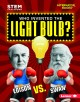 Go to record Who invented the light bulb? : Edison vs. Swan