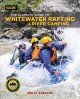 Go to record The ultimate guide to whitewater rafting and river camping