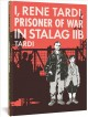 Go to record I, Rene Tardi, prisoner of war in Stalag IIB