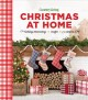 Go to record Christmas at home : holiday decorating, crafts, recipes