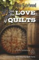 Go to record For the love of quilts