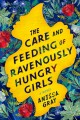Go to record The care and feeding of ravenously hungry girls