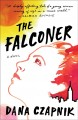 Go to record The falconer : a novel