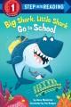 Go to record Big Shark, Little Shark go to school