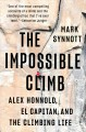 Go to record The impossible climb : Alex Honnold, El Capitan, and the c...