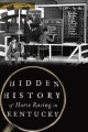 Go to record Hidden history of horse racing in Kentucky