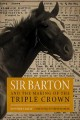 Go to record Sir Barton and the making of the Triple Crown