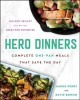 Go to record Hero dinners : complete one-pan meals that save the day