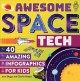 Go to record Awesome space tech : 40 amazing infographics for kids