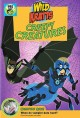 Go to record Wild kratts. Creepy creatures!