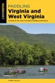 Go to record Paddling Virginia and West Virginia : a guide to the area'...