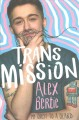 Go to record Trans mission : my quest to a beard
