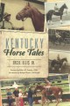 Go to record Kentucky horse tales