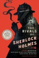 Go to record The rivals of Sherlock Holmes : the greatest detective sto...