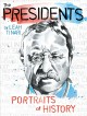 Go to record The presidents : portraits of history