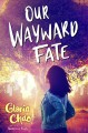 Go to record Our wayward fate
