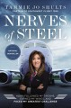 Go to record Nerves of steel : how I followed my dreams, earned my wing...