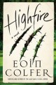 Go to record Highfire : a novel