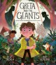 Go to record Greta and the giants : inspired by Greta Thunberg's stand ...