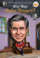 Go to record Who was Mister Rogers?