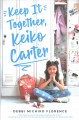 Go to record Keep it together, Keiko Carter