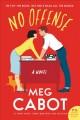 Go to record No offense : a novel