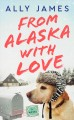 Go to record From Alaska with love