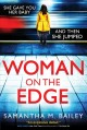 Go to record Woman on the edge : a novel