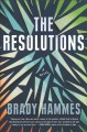 Go to record The resolutions : a novel