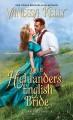 Go to record The Highlander's English bride