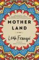 Go to record Mother land : a novel