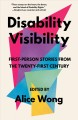 Go to record Disability visibility : first-person stories from the twen...