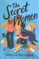 Go to record The secret women : a novel