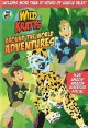 Go to record Wild Kratts. Around the world adventures.