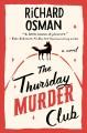 Go to record The Thursday murder club : a novel