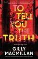 Go to record To tell you the truth : a novel