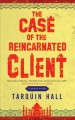 Go to record The case of the reincarnated client : from the files of Vi...