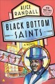 Go to record Black Bottom saints : a novel